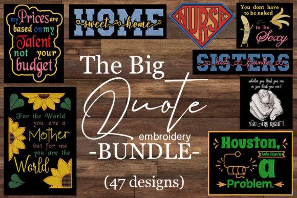 Print on Demand: The Big Embroidery Quotes Bundle  By Embroidery Shelter
