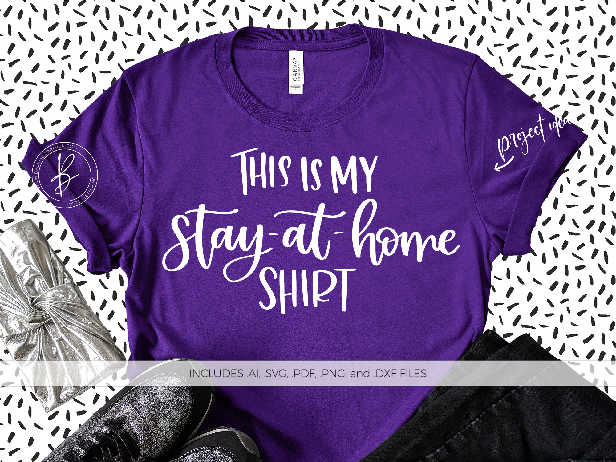 Download Free This Is My Stay At Home Shirt Graphic By Beckmccormick for Cricut Explore, Silhouette and other cutting machines.