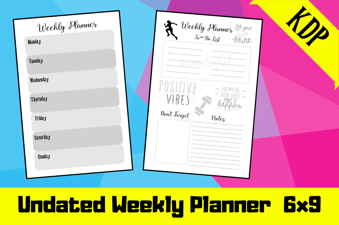 Download Free Undated Weekly Planner Kdp Planner Graphic By Hungry Puppy for Cricut Explore, Silhouette and other cutting machines.