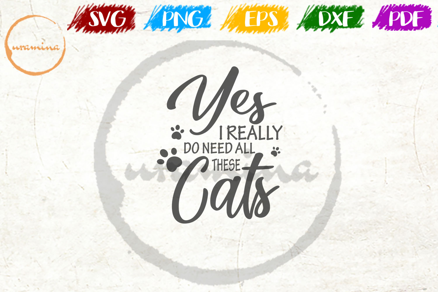 Download Free Yes I Really Do Need All These Cats Graphic By Uramina for Cricut Explore, Silhouette and other cutting machines.