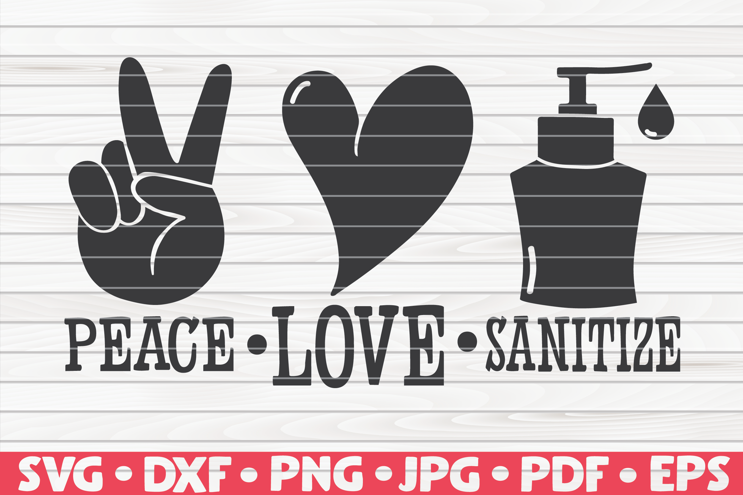 Download Free Peace Love Sanitize Graphic By Mihaibadea95 Creative Fabrica SVG Cut Files