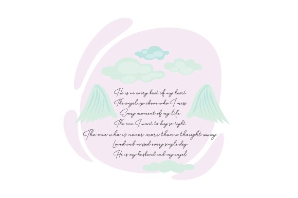 Download Free He Is In Every Beat Of My Heart The Angel Up Above Who I Miss for Cricut Explore, Silhouette and other cutting machines.