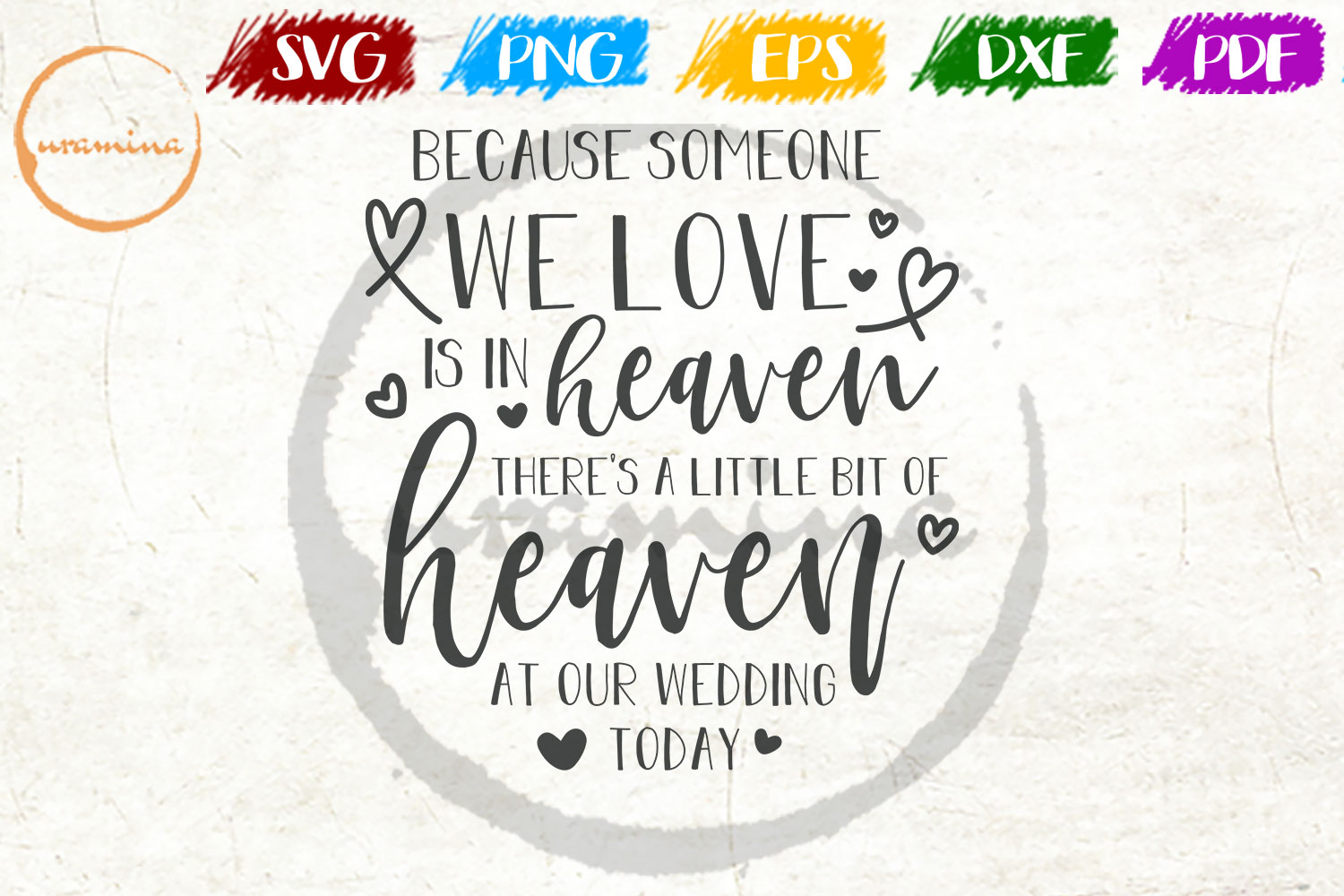 Download Free Because Someone We Love Is In Heaven Graphic By Uramina for Cricut Explore, Silhouette and other cutting machines.