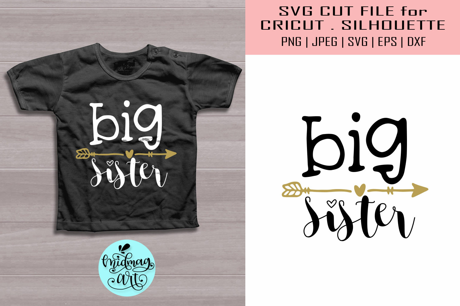 Download Free Big Sister Sister Shirt Graphic By Midmagart Creative Fabrica for Cricut Explore, Silhouette and other cutting machines.