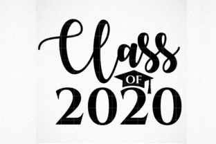 Class Of Twenty Twenty 2020 Graduation Graphic By Svg Den Creative Fabrica