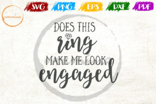 Download Free Does This Ring Make Me Look Engaged Graphic By Uramina for Cricut Explore, Silhouette and other cutting machines.