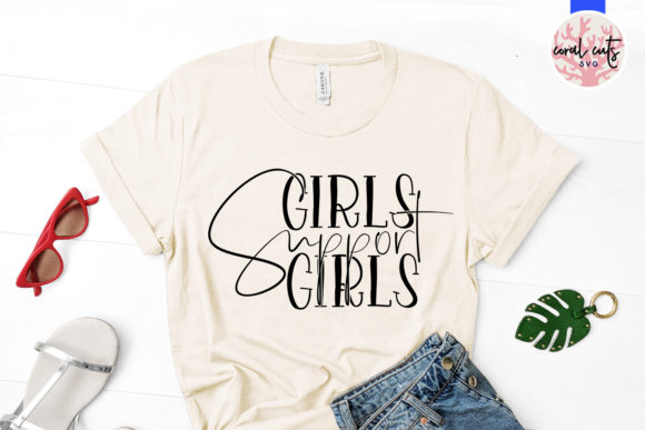 Download Free Girls Support Girls Grafico Por Coralcutssvg Creative Fabrica for Cricut Explore, Silhouette and other cutting machines.