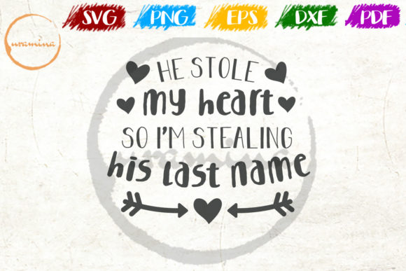 Download Free He Stole My Heart So I M Stealing Graphic By Uramina Creative Fabrica for Cricut Explore, Silhouette and other cutting machines.