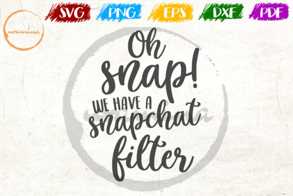 Download Free Oh Snap We Have A Snapchat Filter Graphic By Uramina Creative for Cricut Explore, Silhouette and other cutting machines.