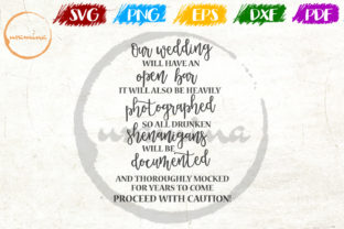 Print on Demand: Our Wedding Will Have an Open Bar Graphic Crafts By Uramina