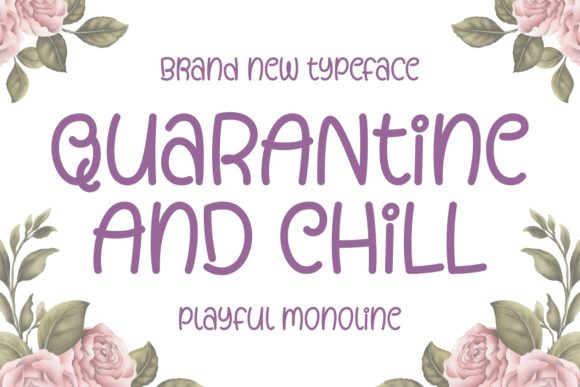 Print on Demand: Quarantine and Chill Script & Handwritten Font By Keithzo (7NTypes)