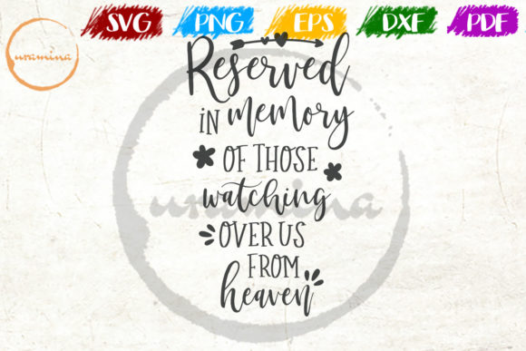 Download Free Reserved In Memory Of Those Watching Graphic By Uramina for Cricut Explore, Silhouette and other cutting machines.