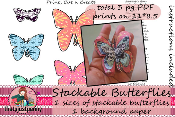 Download Free Stackable Butterflies Printable Graphic By Thatsjustpenny for Cricut Explore, Silhouette and other cutting machines.