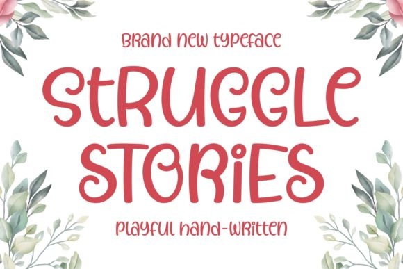 Print on Demand: Struggle Stories Script & Handwritten Font By Keithzo (7NTypes) - Image 1