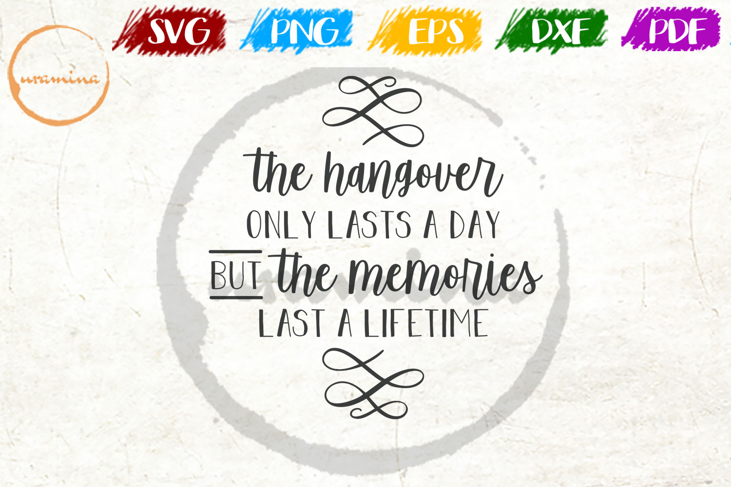 Download Free The Hangover Only Lasts A Day Graphic By Uramina Creative Fabrica for Cricut Explore, Silhouette and other cutting machines.