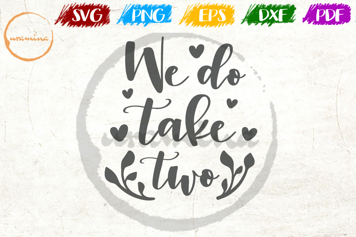 Download Free We Do Take Two Graphic By Uramina Creative Fabrica for Cricut Explore, Silhouette and other cutting machines.