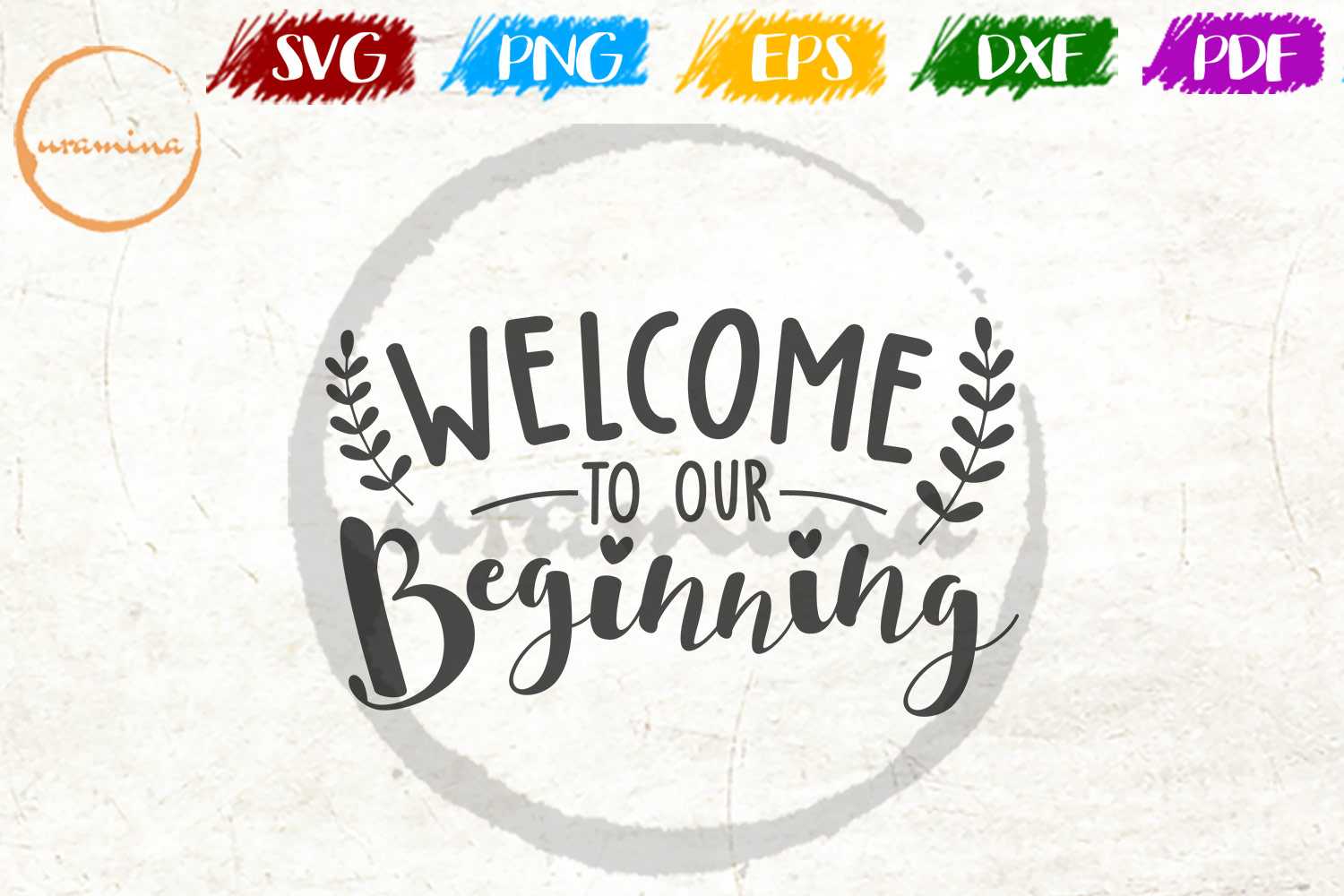 Download Free Welcome To Our Beginning Graphic By Uramina Creative Fabrica SVG Cut Files