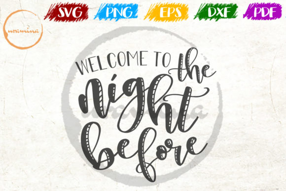 Download Free Welcome To The Night Before Graphic By Uramina Creative Fabrica for Cricut Explore, Silhouette and other cutting machines.