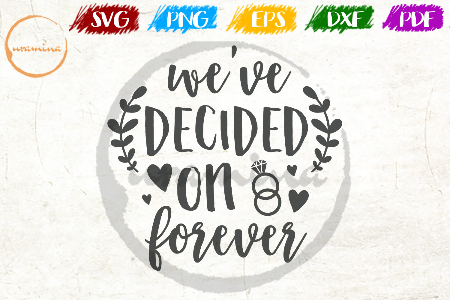 Download Free We Re Decided On Forever Graphic By Uramina Creative Fabrica for Cricut Explore, Silhouette and other cutting machines.