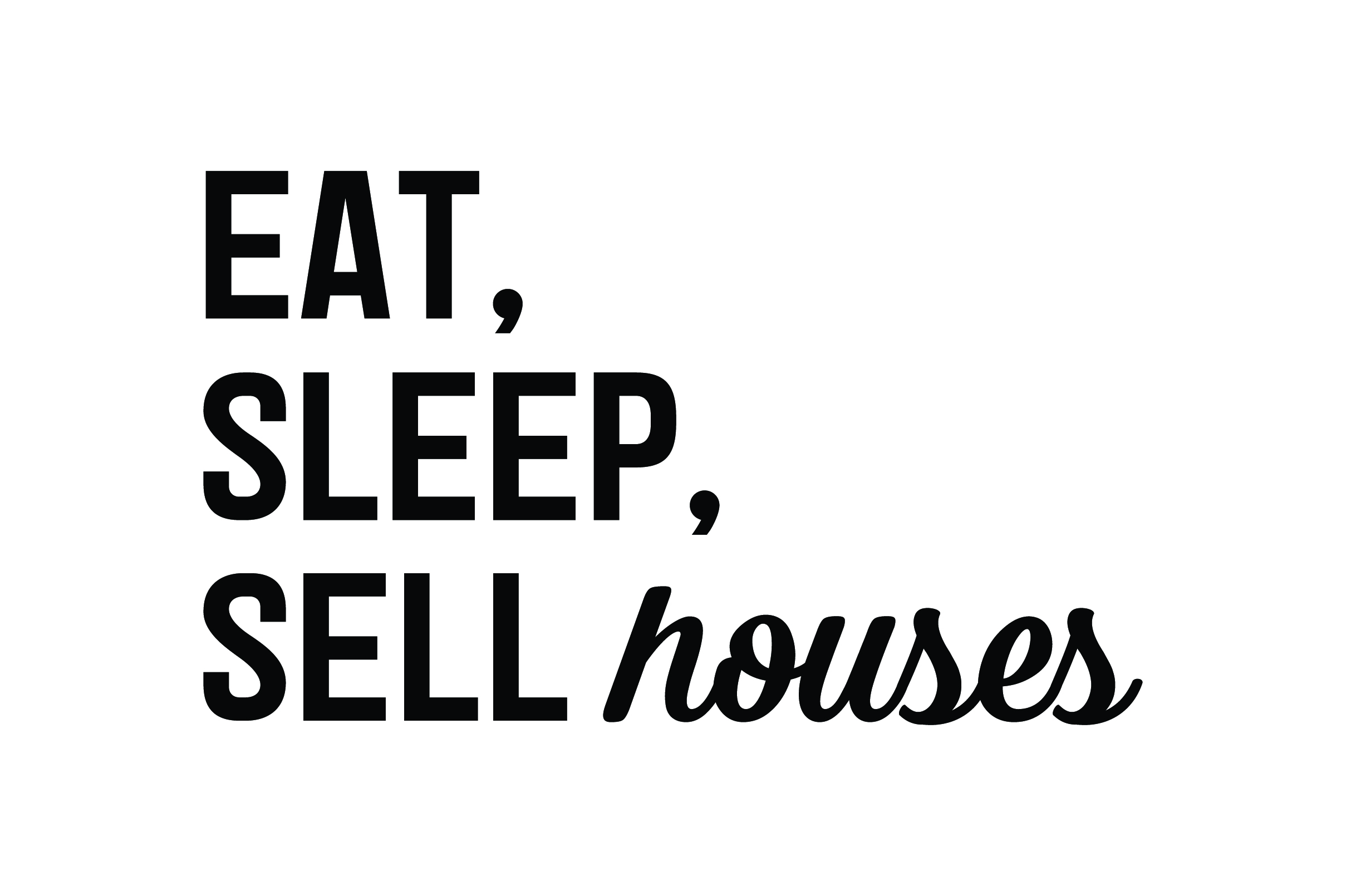 Download Free East Sleep Sell Houses Svg Cut File By Creative Fabrica Crafts for Cricut Explore, Silhouette and other cutting machines.