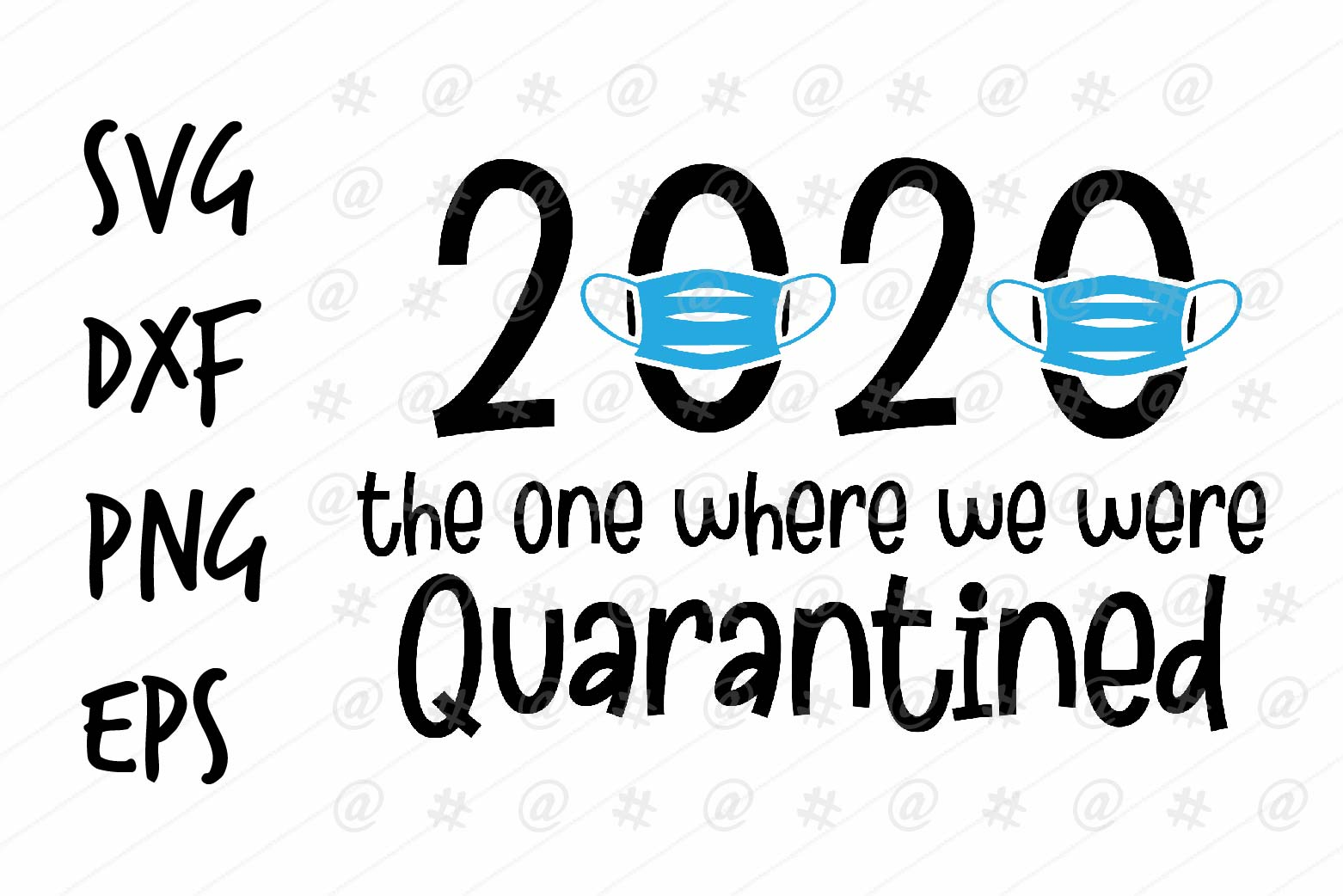 Download Free 2020 Quarantined Design Graphic By Spoonyprint Creative Fabrica for Cricut Explore, Silhouette and other cutting machines.
