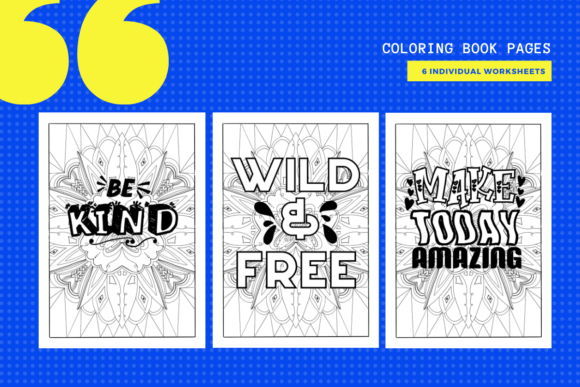 Print on Demand: 6 Quote Coloring Pages Graphic Coloring Pages & Books Adults By yumbeehomeschool - Image 1