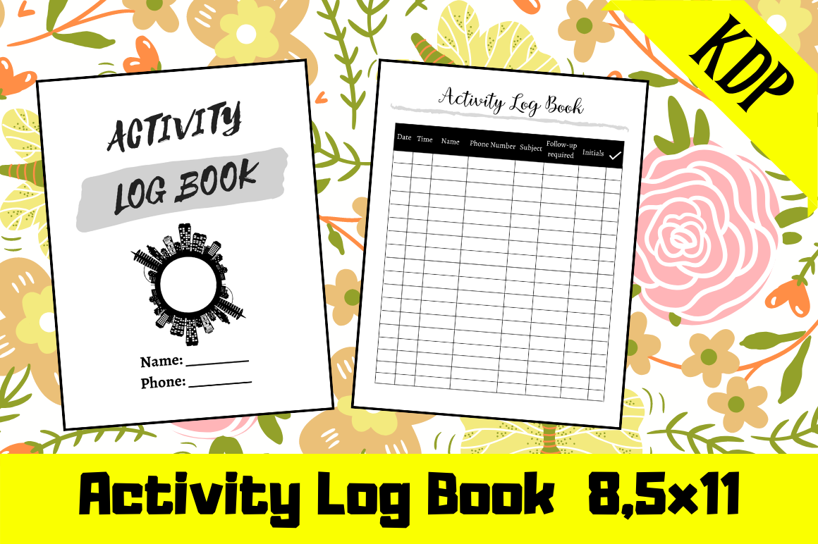 Download Free Activity Log Book Kdp Interior Graphic By Hungry Puppy Studio for Cricut Explore, Silhouette and other cutting machines.