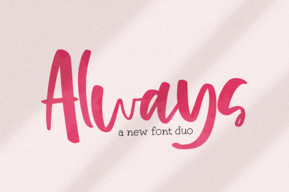 Print on Demand: Always Script & Handwritten Font By Salt & Pepper Designs