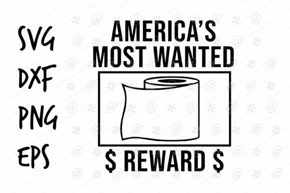 Download Free Americas Most Wanted Design Graphic By Spoonyprint Creative for Cricut Explore, Silhouette and other cutting machines.