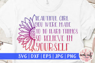 Beautiful Girl You Were Graphic Crafts By CoralCutsSVG