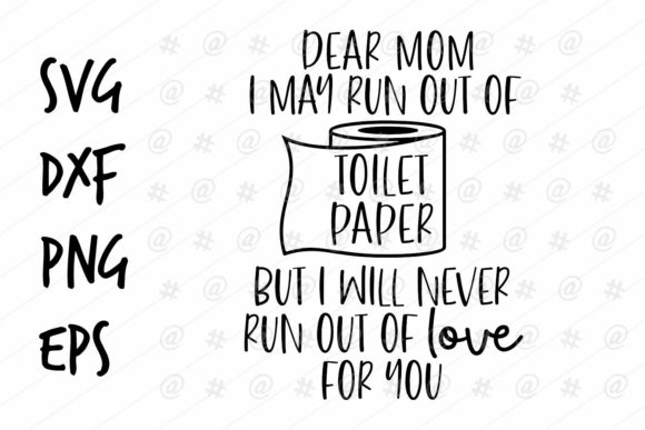 Download Free Dear Mom Design Graphic By Spoonyprint Creative Fabrica for Cricut Explore, Silhouette and other cutting machines.