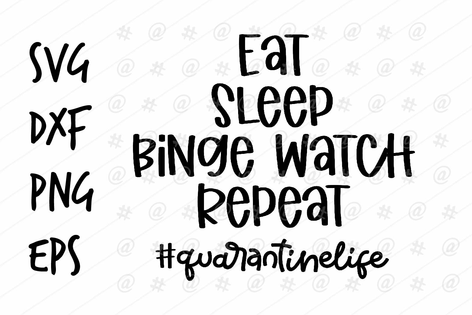 Download Free Eat Sleep Binge Watch Repeat Design Graphic By Spoonyprint for Cricut Explore, Silhouette and other cutting machines.