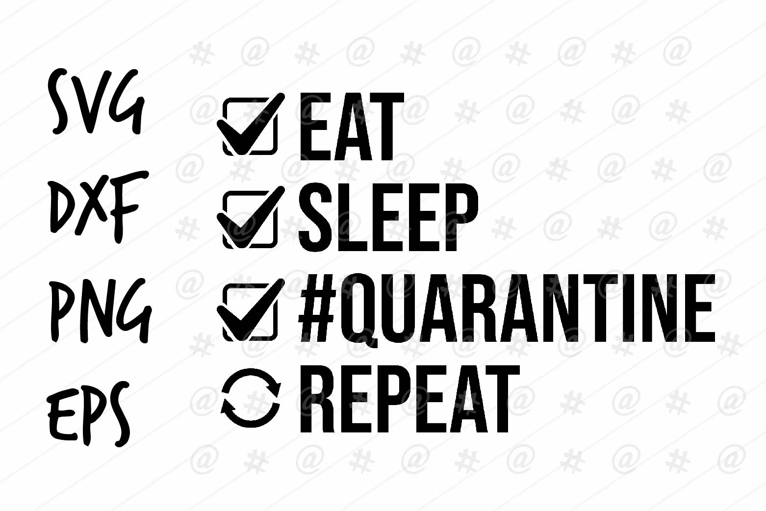 Download Free Eat Sleep Quarantine Repeat Svg Design Grafico Por Spoonyprint for Cricut Explore, Silhouette and other cutting machines.