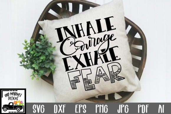 Download Inhale Courage Exhale Fear