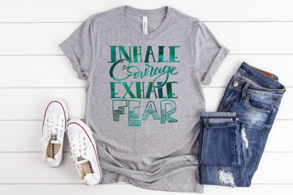 Download Free Inhale Courage Exhale Fear Graphic By Oldmarketdesigns for Cricut Explore, Silhouette and other cutting machines.