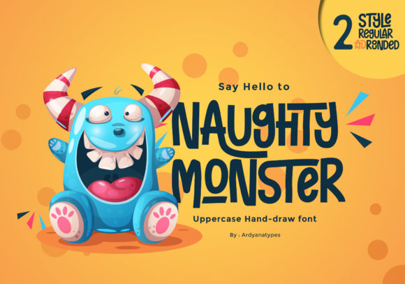 Print on Demand: Naughty Monster Display Font By ardyanatypes