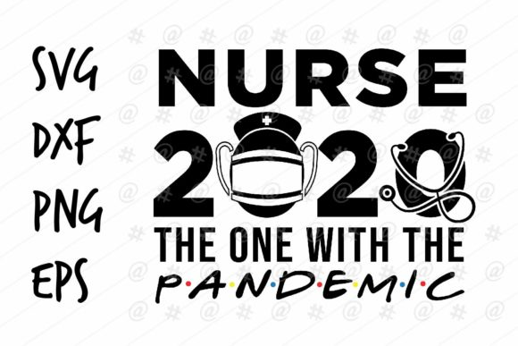 Nurse 2020 Pandemic Graphic Crafts By spoonyprint