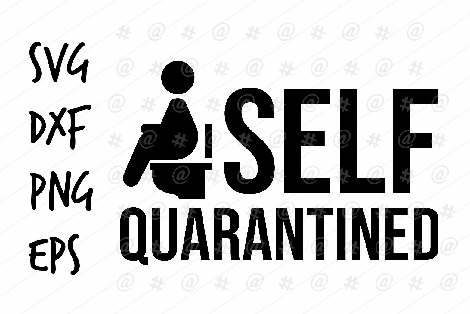 Download Free Self Quarantine Design Graphic By Spoonyprint Creative Fabrica for Cricut Explore, Silhouette and other cutting machines.