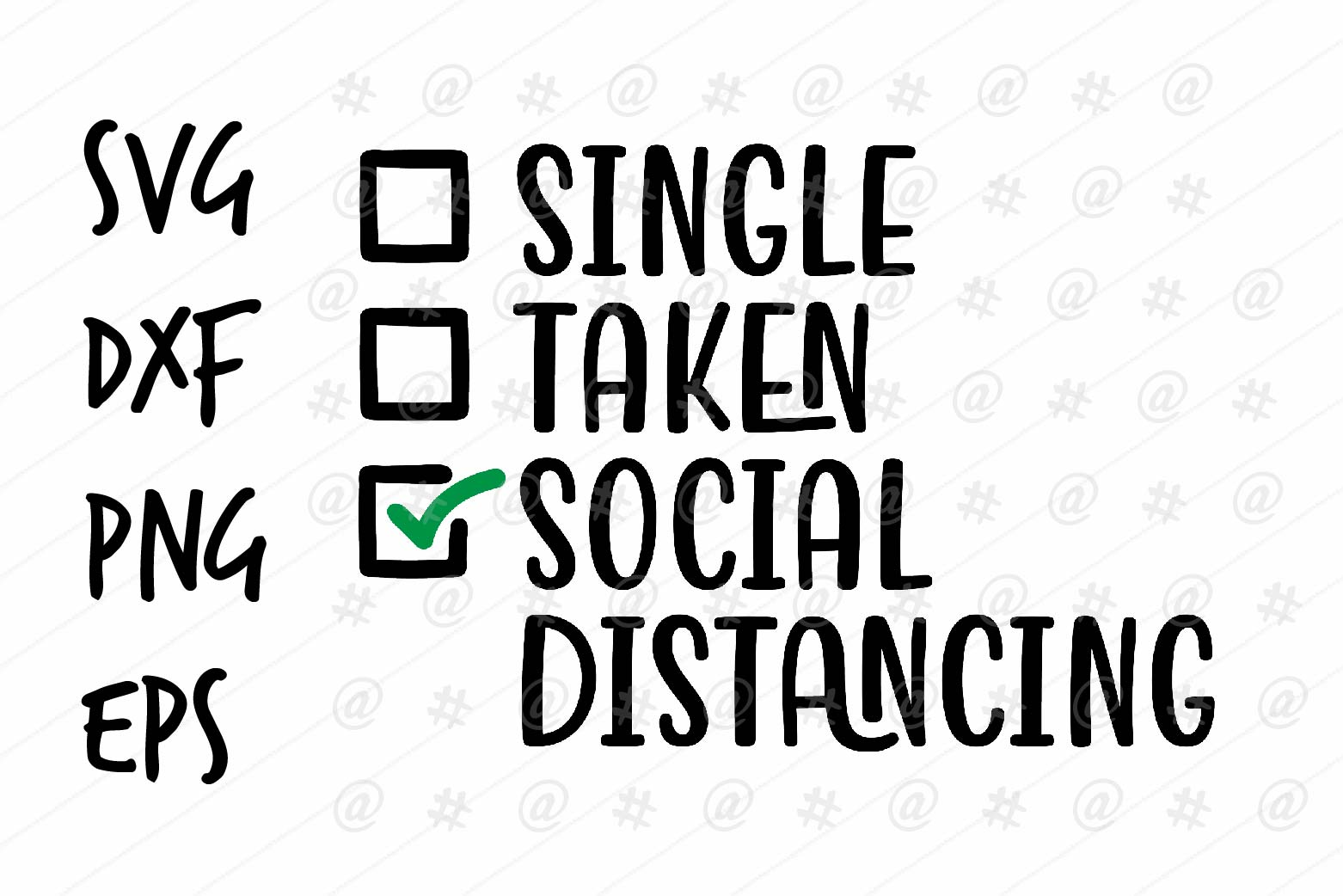 Download Free Single Taken Social Distancing Graphic By Spoonyprint Creative for Cricut Explore, Silhouette and other cutting machines.