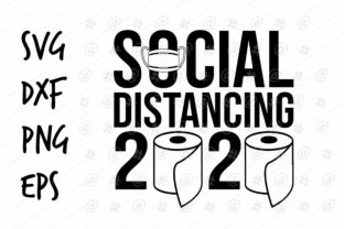 Download Free Social Distancing 2020 Design Graphic By Spoonyprint Creative for Cricut Explore, Silhouette and other cutting machines.