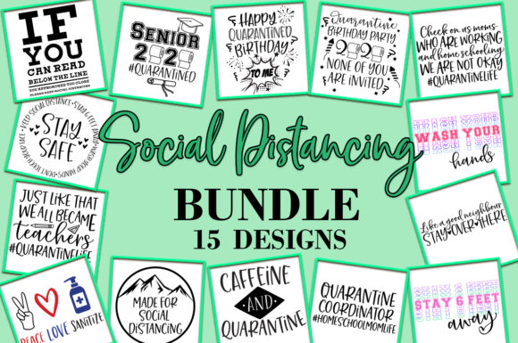 Download Free Social Distancing Bundle Graphic By Freelingdesignhouse for Cricut Explore, Silhouette and other cutting machines.