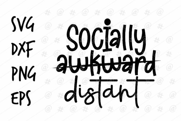 Download Free Socially Awkward Distant Graphic By Spoonyprint Creative Fabrica for Cricut Explore, Silhouette and other cutting machines.