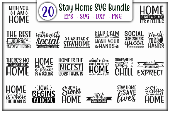 Download Free Stay Home Design Bundle Graphic By Graphicsbooth Creative Fabrica for Cricut Explore, Silhouette and other cutting machines.