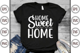 Print on Demand: Stay Home Design, Home Sweet Home Graphic Print Templates By GraphicsBooth