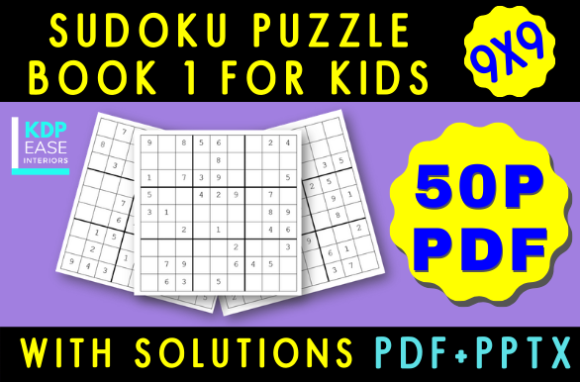 Download Free Sudoku Puzzles Book For Kids Volume 1 Graphic By Kdp Ease for Cricut Explore, Silhouette and other cutting machines.