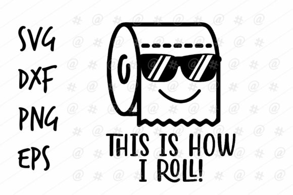 Download This is How I Roll Design