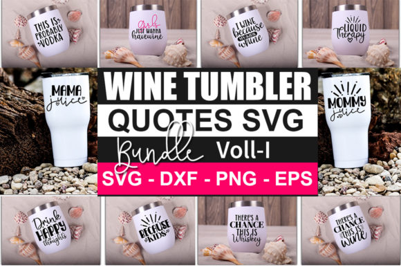 Print on Demand: Wine Tumbler Quotes Bundle Graphic Print Templates By Designdealy.com