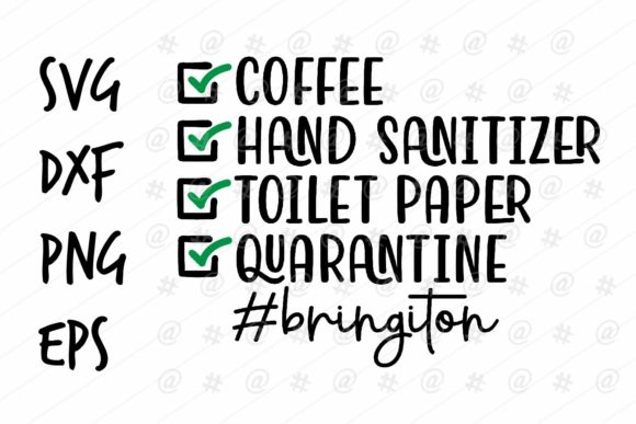 Download Free Quarantine Bring It On Design Graphic By Spoonyprint Creative SVG Cut Files