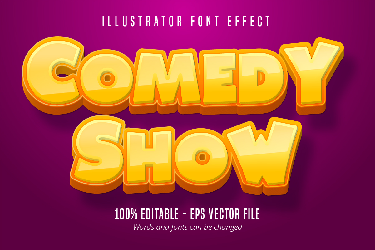 Download Free Comedy Show Text Ditable Font Effect Graphic By Mustafa Beksen for Cricut Explore, Silhouette and other cutting machines.