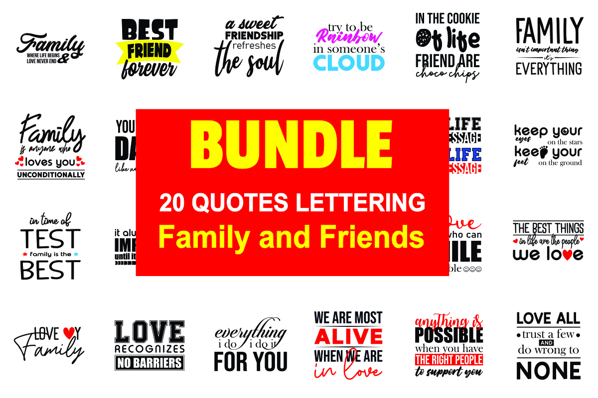 Family and Friends Quotes Lettering Free Download